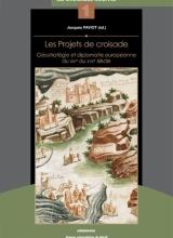 F. Bilici -Les projets de croisade français contre l'Empire ottoman au XVIIe siècle