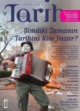 """I. Tamdoğan V. Kechriotis """"Şimdinin Tarihini Kim Yazar?"""" dosyası Toplumsal Tarih 246"""