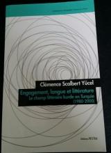 C. Scalbert-Yücel - Engagement langue et littérature. Le champ littéraire kurde en Turquie (1980-2000)