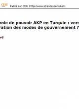 É. Massicard - Une décennie de pouvoir AKP en Turquie : vers une reconfiguration des modes de gouvernement ?