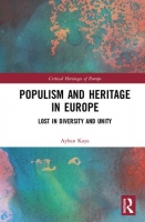 Présentation d'ouvrage: Populism and Heritage in Europe