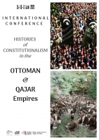 Histories of constitutionalism in the Ottoman and Qajar Empires